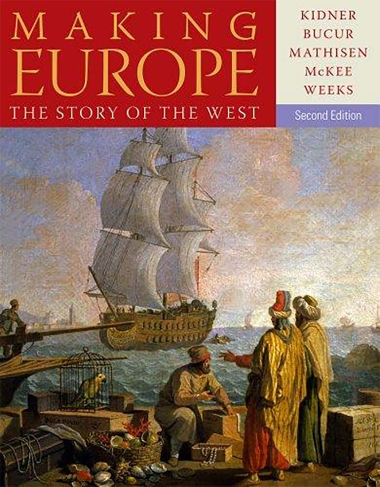 Making Europe: The Story of the West