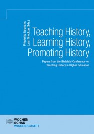Teaching History, Learning History, Promoting History